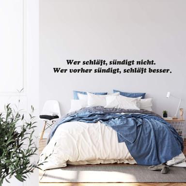 Wandtattoo Wer schläft, sündigt nicht...