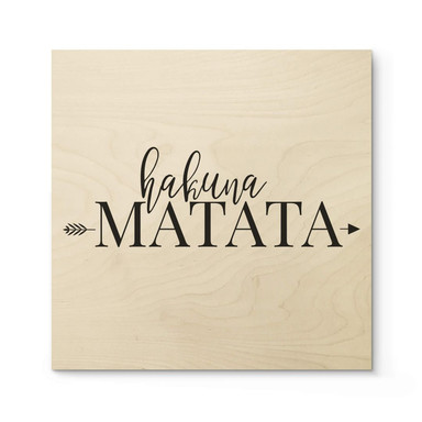 Holzposter Hakuna Matata mit Pfeil - Quadratisch