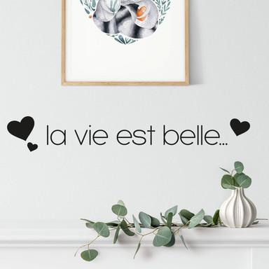 Wandtattoo La vie est belle 2
