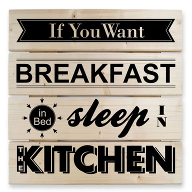 Holzbild If you want Breakfast -schwarz-