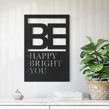 MDF - Holzdeko Be happy be bright be you