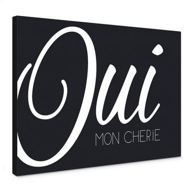 Leinwandbild Oui mon Cherie (schwarz/weiss)