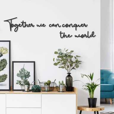 MDF-Holzbuchstaben Together we can conquer the world (6-teilig)