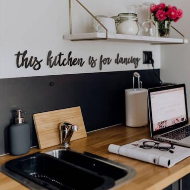 Acrylbuchstaben This kitchen is for dancing