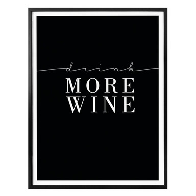 Poster Drink more Wine