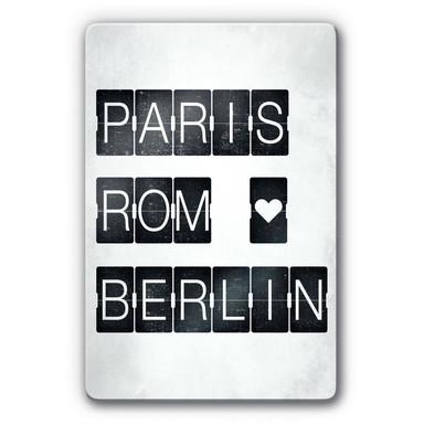 Glasbild Paris-Rom-Berlin
