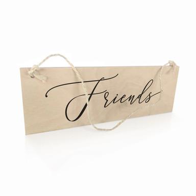Holzschild Friends