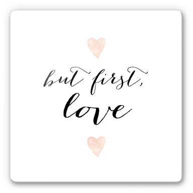 Glasbild Confetti & Cream - But first Love