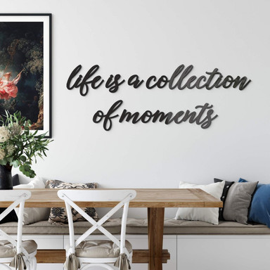Acrylbuchstaben life is a collection of moments