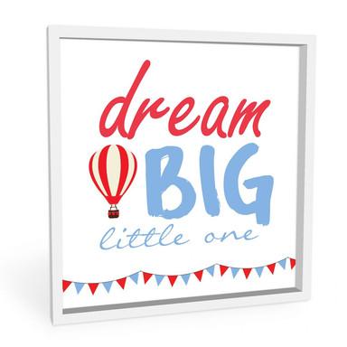 Wandbild Dream big little one - quadratisch