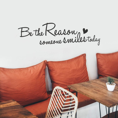 Wandtattoo Be the Reason...