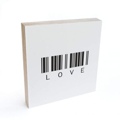 Holzbild zum Hinstellen - Barcode Love - 15x15cm