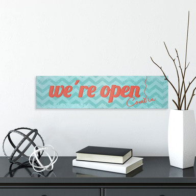 Hartschaum-Dekoschild We're open