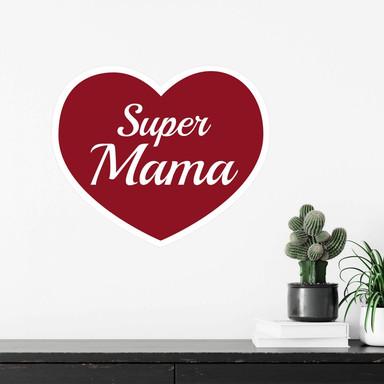 Wandsticker Super Mama bordeaux