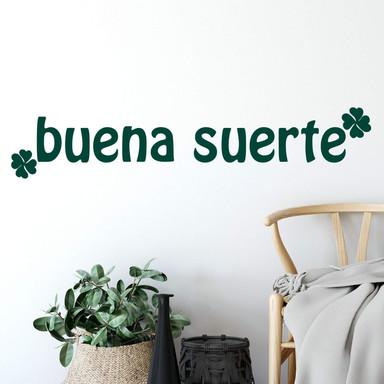 Wandtattoo Buena Suerte