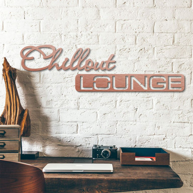 Alu-Dibond Buchstaben - Kupfereffekt - Chillout Lounge