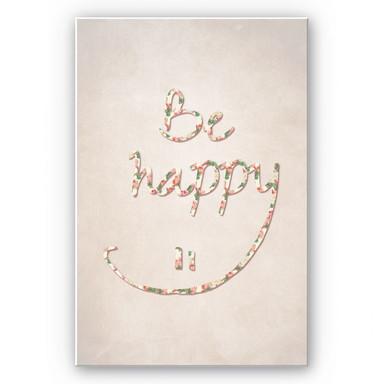 Wandbild Be happy
