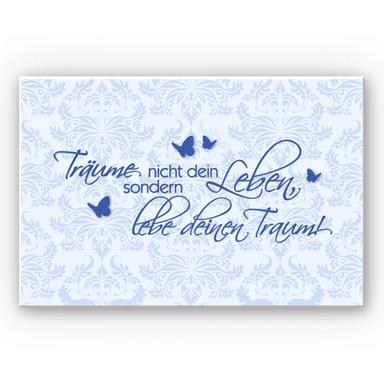 Wandbild Träume nicht dein Leben... Blau