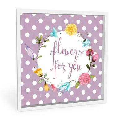 Wandbild Loske - Flowers for you