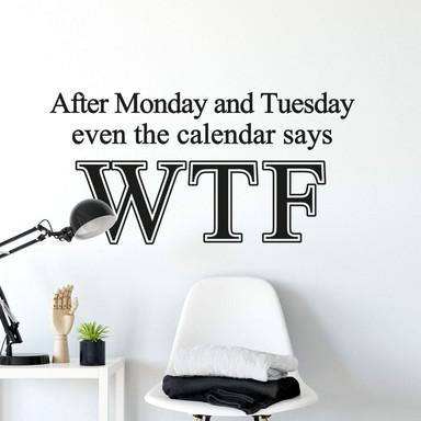 Wandtattoo After Monday...