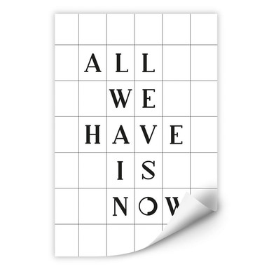 Wallprint mit Raster - All we have is now