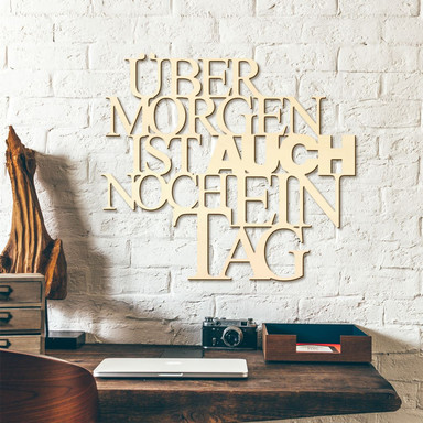 Holzbuchstaben Pappel - Übermorgen ist auch...