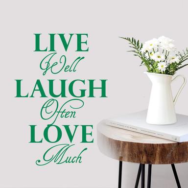 Wandtattoo Live well Laugh often Love much