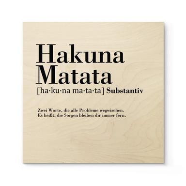 Holzposter Grammatik Hakuna Matata - Quadratisch