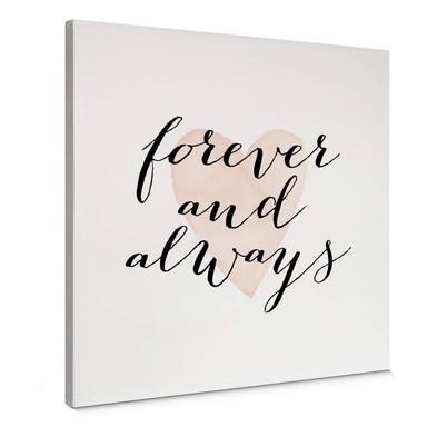 Leinwandbild Confetti & Cream - Forever and always - Quadratisch
