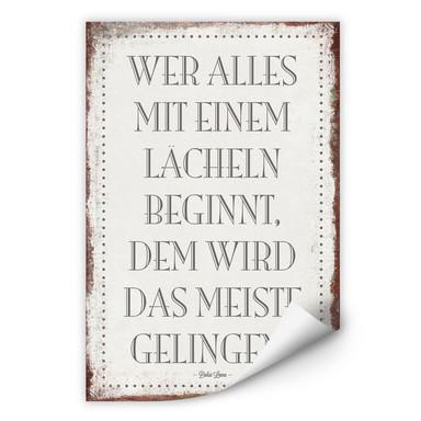 Wallprint Wer alles mit einem Lächeln beginnt, …