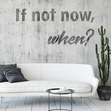 Fototapete - If not now, when - 288x260cm - Bild 1