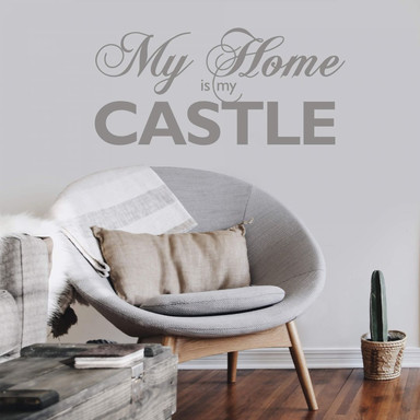 Wandtattoo My Home is my Castle 3