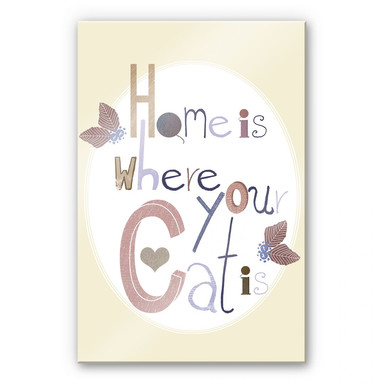 Acrylglasbild Loske - Home is where your Cat is