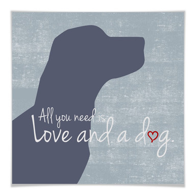 Poster All you need is Love and a Dog