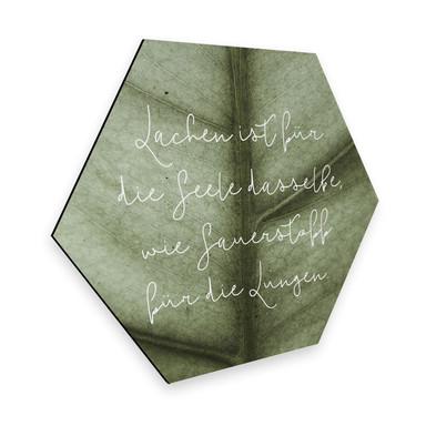 Hexagon - Alu-Dibond - Lachen ist für die Seele
