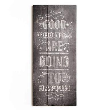 Holzbild GOOD THINGS - Bild 1