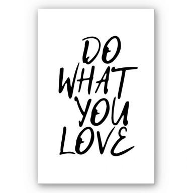 Wandbild Do what you love