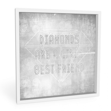 Hartschaumbild Diamonds are a Girls best Friend