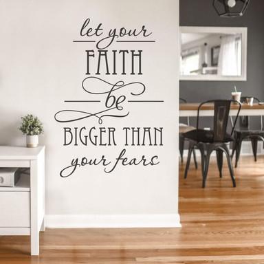 Wandtattoo Let your Faith...