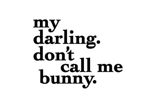 schwarz/weiss Ansicht - Wandtattoo Dont call me bunny.