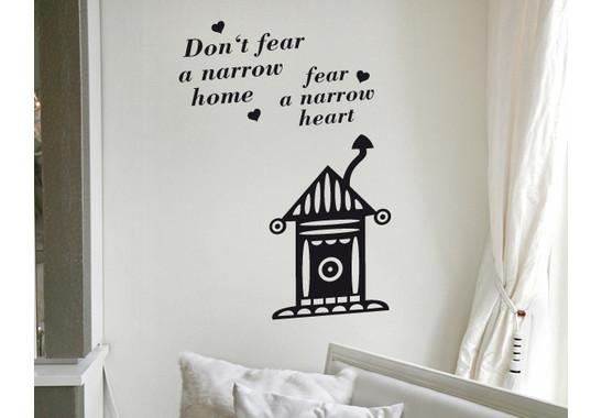 Wandtattoo Dont fear a narrow home