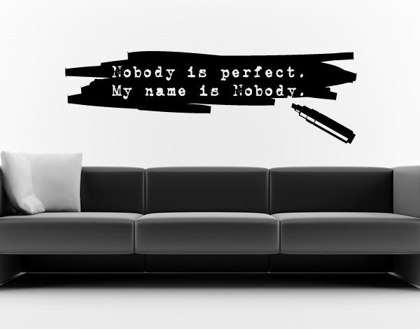 Wandtattoo Filzstift: Nobody is perfect