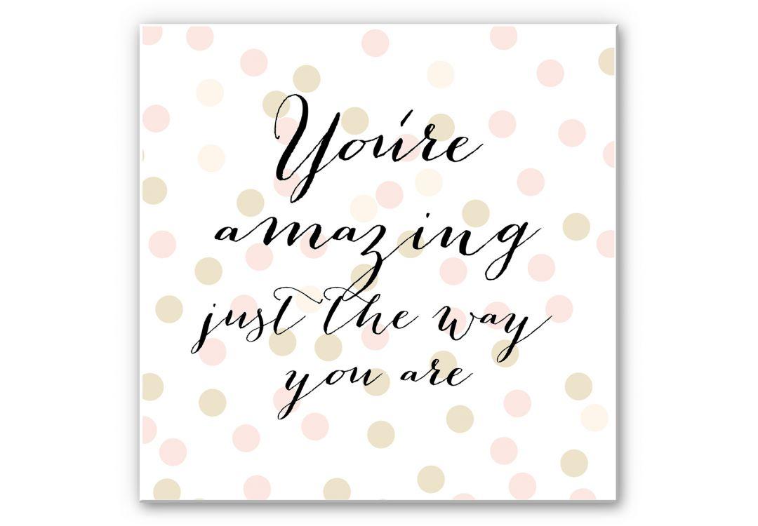 Wandbild Confetti & Cream - You are amazing